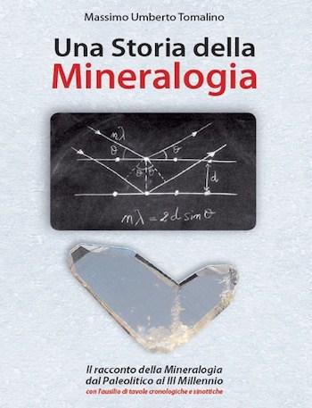 una storia della mineralogia di massimo umberto tomalino